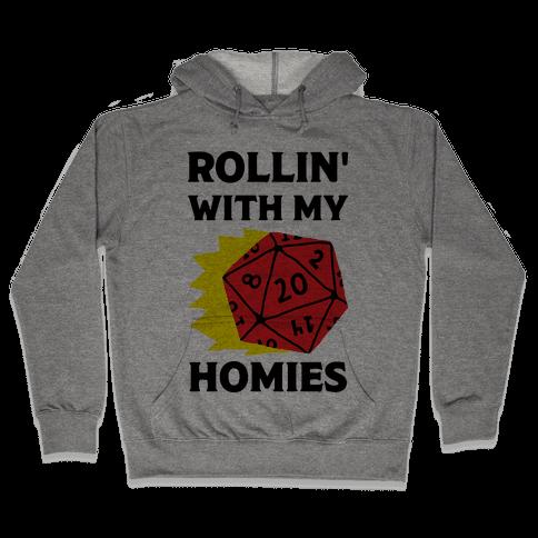 Rollin' With My Homies D&D Hooded Sweatshirt
