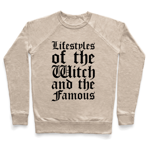 Lifestyles of The Witch and The Famous Parody Pullover
