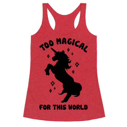 Too Magical For This World