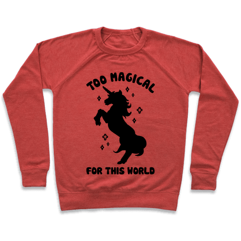 Too Magical For This World Pullover