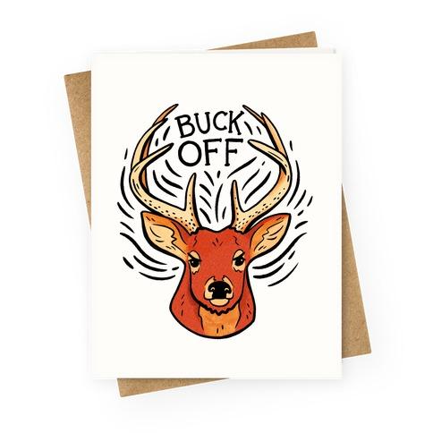 Buck Off Deer Greeting Card