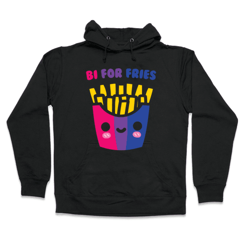 Bi For Fries White Print Hooded Sweatshirt