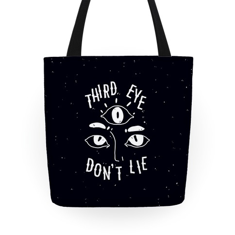 Third Eye Don't Lie Tote