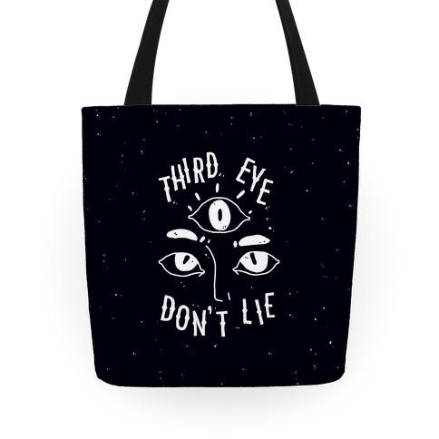 Third Eye Don't Lie Tote
