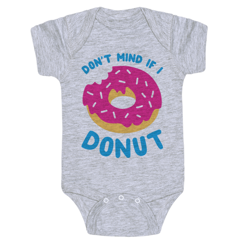 Don't Mind If I Donut Baby Onesy