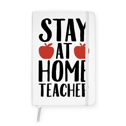Stay At Home Teacher Notebook