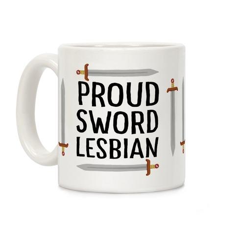 Proud Sword Lesbian Coffee Mug