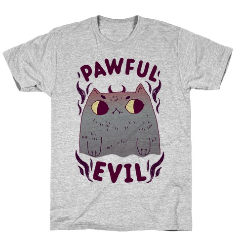 Pawful Evil T-Shirt