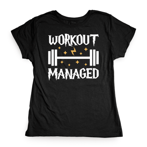 Workout Managed Womens T-Shirt