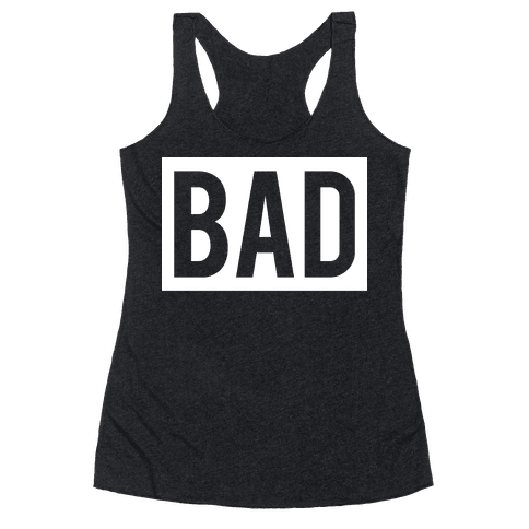 Bad (Bad and Boujee Pair) Racerback Tank Top