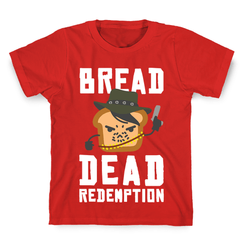 Bread Dead Redemption Kids T-Shirt