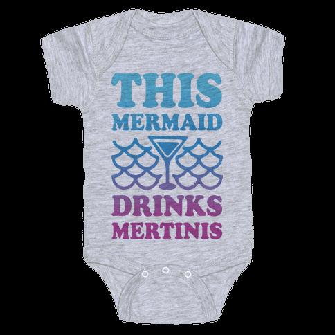 This Mermaid Drinks Mertinis Baby Onesy