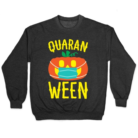 Quaran-Ween White Print Pullover