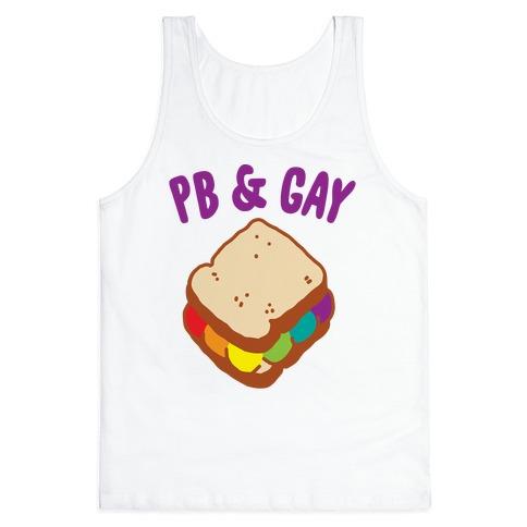 PB & GAY Tank Top
