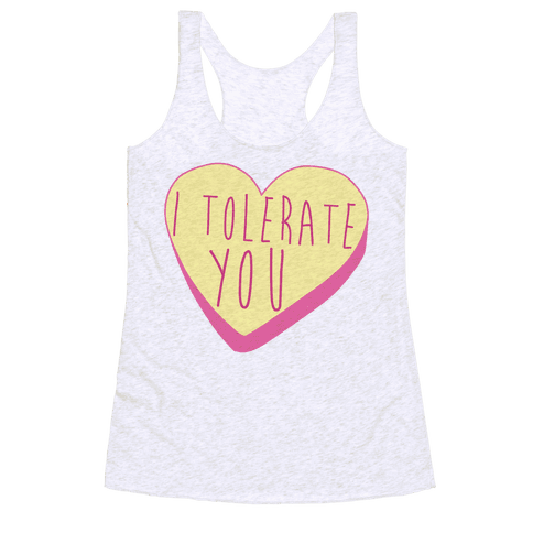I Tolerate You Racerback Tank Top