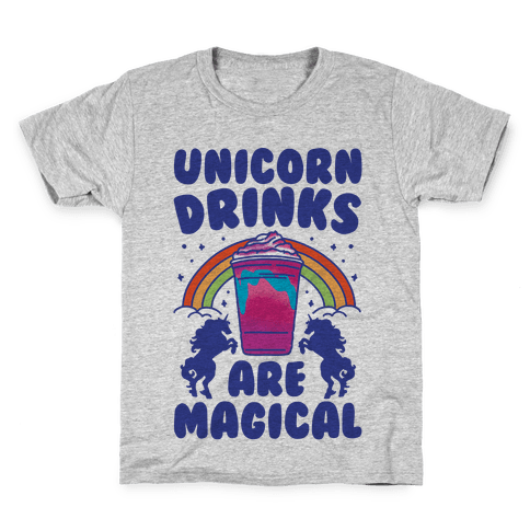 Unicorn Drinks Are Magical Parody Kids T-Shirt