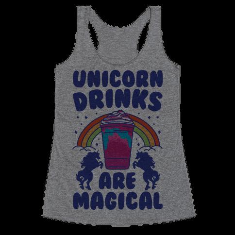 Unicorn Drinks Are Magical Parody Racerback Tank Top