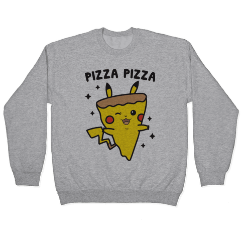 Pizza Pizza Pikachu Parody Pullover