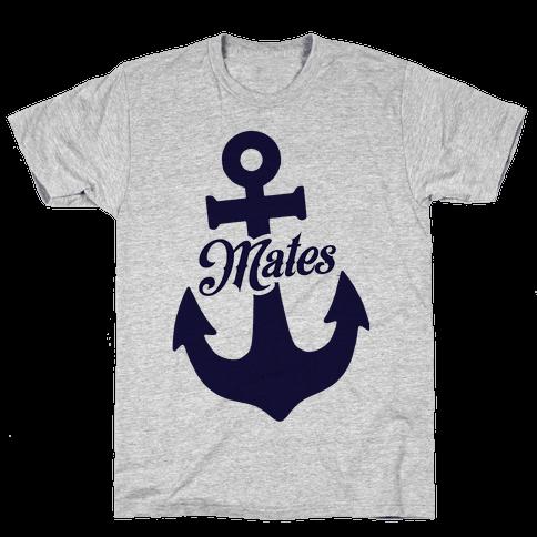 Ship Mates (Mates) Mens T-Shirt