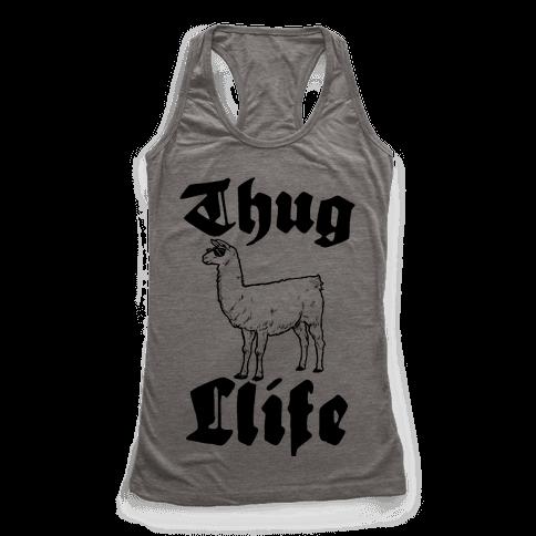 Thug Llife (Llama) Racerback Tank Top