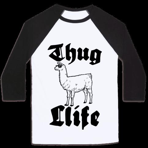 Thug Llife (Llama) Baseball Tee