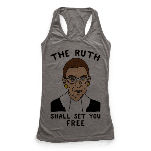 The Ruth Shall Set You Free Racerback Tank Top
