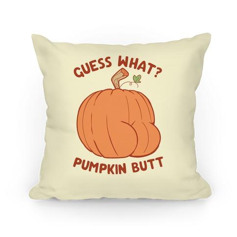 Guess What? Pumpkin Butt Pillow