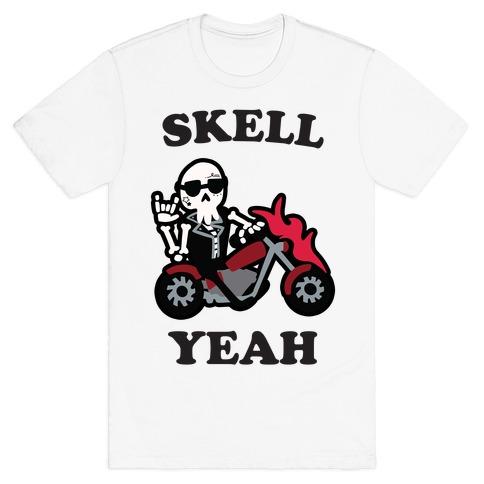Skell Yeah! T-Shirt
