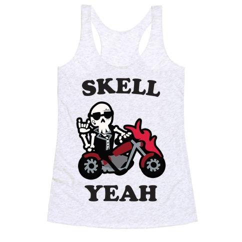 Skell Yeah! Racerback Tank Top