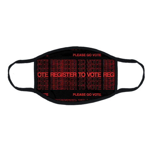 Register To Vote Thank You Bag Parody Flat Face Mask