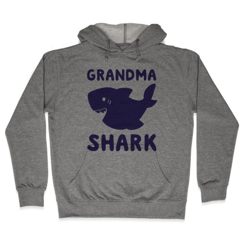 Grandma Shark (1 of 5 set) Hooded Sweatshirt