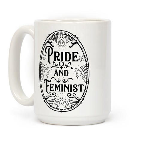 Pride and Feminist Coffee Mug