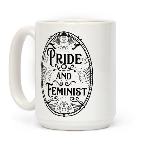 Pride and Feminist Coffee Mug