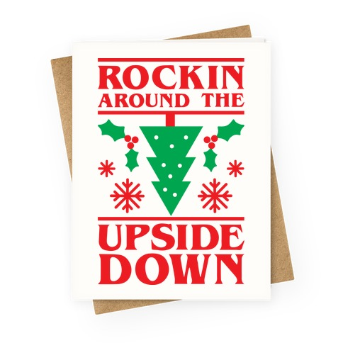 Rockin Around The Upside Down Greeting Card