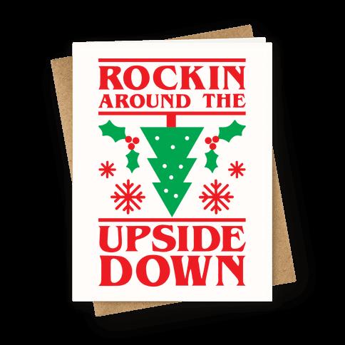 Rockin Around The Upside Down Greeting Card