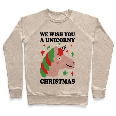 We Wish You A Unicorny Christmas Pullover