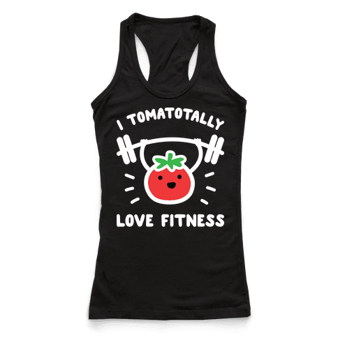 I Tomatotally Love Fitness