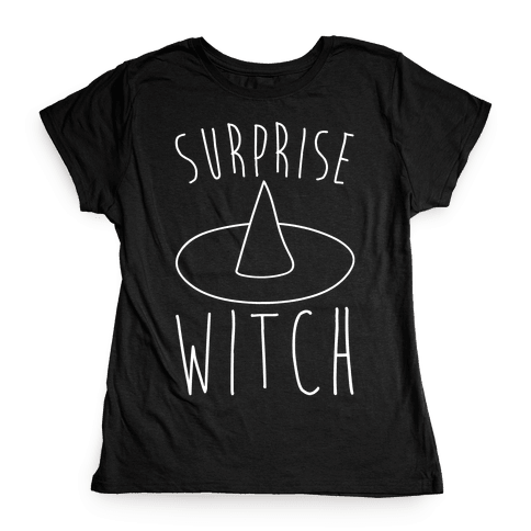 Surprise Witch Parody White Print Womens T-Shirt