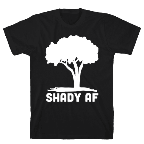 Shady AF - Tree Mens T-Shirt