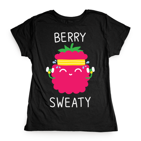 Berry Sweaty Womens T-Shirt