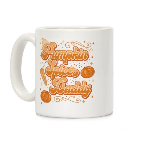 Pumpkin Spice Daddy Coffee Mug