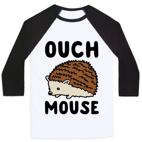 302f4dddba2 Ouch Mouse Hedgehog Parody Baseball Tee