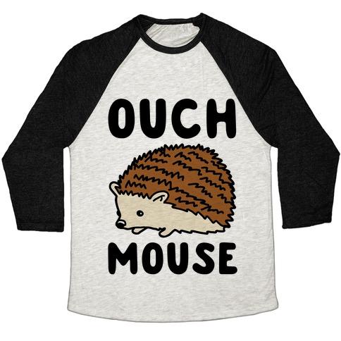Ouch Mouse Hedgehog Parody Baseball Tee