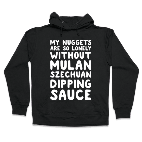 My Nuggets Are So Lonely White Print Hooded Sweatshirt
