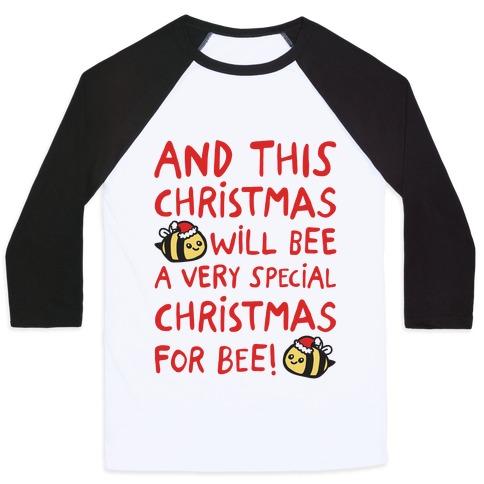 This Christmas Will Bee Parody Baseball Tee