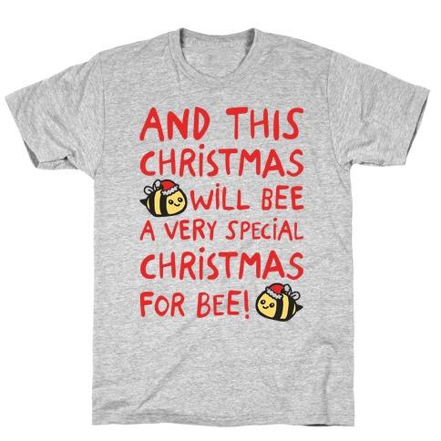 This Christmas Will Bee Parody T-Shirt