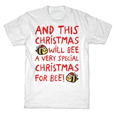 This Christmas Will Bee Parody T-Shirt