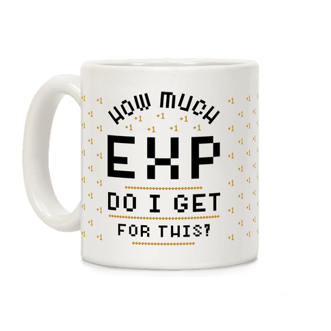 How Much EXP Do I Get For This Coffee Mug