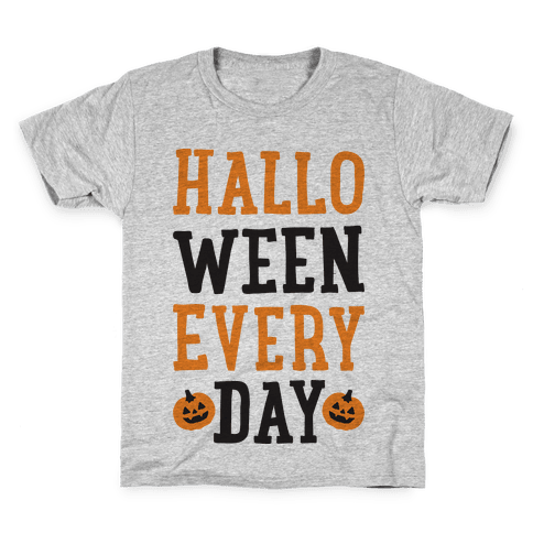 Halloween Every Day Kids T-Shirt