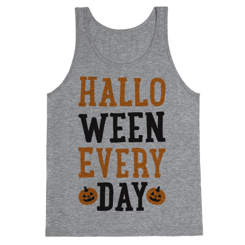 Halloween Every Day Tank Top